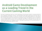 Android Game Development as a Leading Trend in the Current Gaming