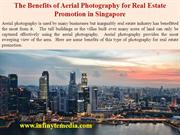 The Benefits of Aerial Photography for Real Estate Promotion in Singap