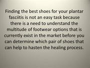 Finding the best shoes for your plantar fasciitis