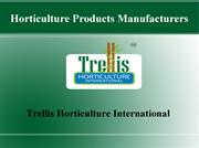 Horticulture Products Manufacturers - Trellis Horticulture Internation