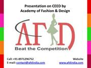 Presentation on CEED by Academy of Fashion and Design