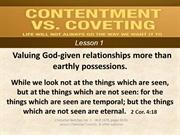 Contentment Lesson 1 Valuing God-given relationships more than earthly
