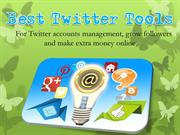 Best Twitter Tools That Every Twitter User must Use of