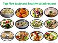 Top Five tasty and healthy salads