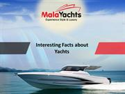 Interesting Facts about Yachts