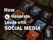 How to Generate Leads with Social Media