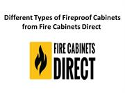 Different Types of Fireproof Cabinets from Fire Cabinets Direct