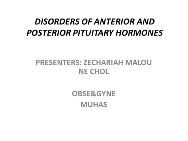 Disorders Of Anterior And Posterior Pituitary Gland Authorstream
