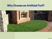Why choose an Artificial Turf