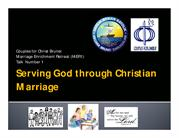 MER1 Talk 1 Serving God Through Christian Marriage(RonieColomaCFCBrune