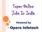 complaints free jobs opera infotech super reviews