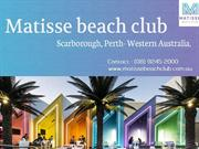 Matisse Ceach Club - Scarborough, Perth Western Australia