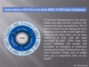 Innovations will Drive the Best BMC ITSM Suite Solutions