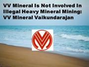 VV Mineral Is Not Involved In Illegal Heavy Mineral Mining - VV Minera