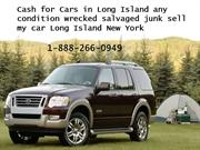 Cash for Cars in Long Island any condition wrecked salvaged junk sell