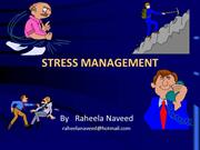 Stress management presentation by Raheela Naveed
