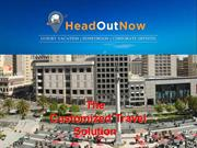 A Customized Travel Solution - Head Out Now Travels