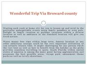 Wonderful Trip Via Broward county