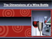 The Dimensions of a Wine Bottle