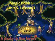 Magic Book 1. Unit 5. Lesson 3