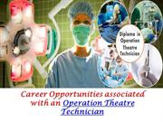 Career Opportunities Associated With an Operation Theatre Technician