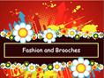 Fashion and Brooches