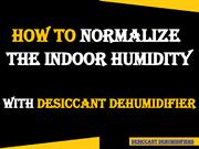 Guide To Normalize Indoor Humidity