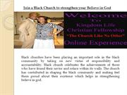 Join-a-Black-Church-to-strengthen-your-Believe-in-God