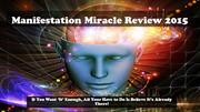Manifestation Miracle Review 2015