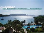 Best Underwater Activities to Try in US Virgin Islands