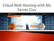 Cloud Web Hosting with My Server Guy