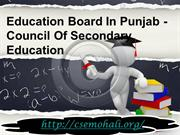 Education Board In Punjab - Council Of Secondary Education
