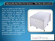 Adjustable Bed Hire For Seniors – The Best alternative