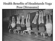 Important Health Benefits of Headstands Yoga Pose (Sirsasana)