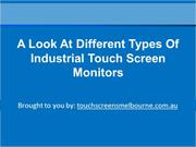 A Look At Different Types Of Industrial Touch Screen Monitors