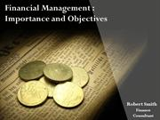 Financial Management - Its Importance and Objectives