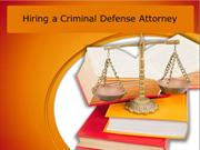 Hiring a Criminal Defense Attorney