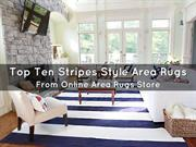 Top Ten Stripes Style Area Rugs From Online Area Rugs Store