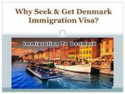 Why Seek & Get Denmark Immigration Visa