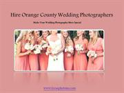 Hire Orange County Wedding Photographers