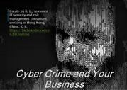 Cyber crimes 101 and its impact to your business
