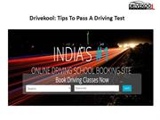 Drivekool, Tips To Pass A Driving Test Of Some Top Driving Schools
