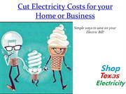 Cut Electricity Costs for your Home - Shop Texas Electricity