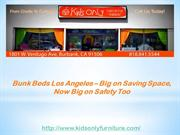 Bunk Beds Los Angeles – Big on Saving Space, Now Big on Safety Too