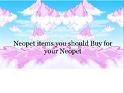 Neopet items you should Buy for your Neopet2