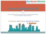 Lower that electricity bill - Shop HoustonElectrici