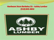 Hardware Store Berkeley - Ashby Lumber (510) 843-4832