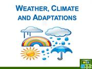 Weather, Climate and Adaptations(A) June 15