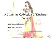 A Stunning Collection of Designer Sarees