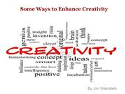 Some Ways to Enhance Creativity